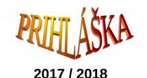 PRIHLÁŠKA 2017-2018